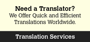Need a Translator? | We Offer Quick and Efficient Translations Worldwide. | More Info